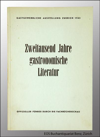 -Zweitausend Jahre gastronomische Literatur.