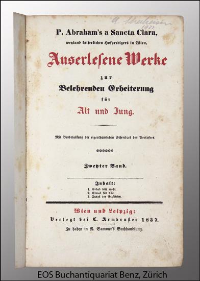 Abraham a Sancta Clara (Ordensname für Johann Ulrich Megerle): -Auserlesene Werke