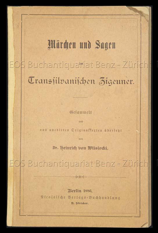 Wlislocki, Heinrich von: -Märchen und Sagen der transilvanischen Zigeuner.