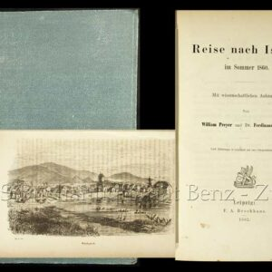 Preyer, William u. Zirkel, Ferdinand: -Reise nach Island im Sommer 1860.