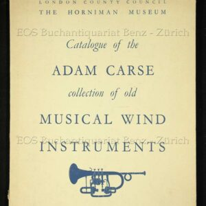 -The Adam Carse Collection of Old Musical Wind Instruments.