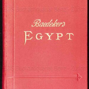 Baedeker, Karl: -Egypt and the Sûdân.