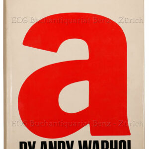 Warhol, Andy: -A novel by Andy Warhol.